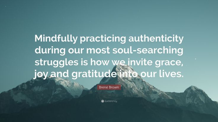 2088107-Bren-Brown-Quote-Mindfully-practicing-authenticity-during-our-most